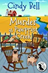 Murder at Pawprint Creek (Wagging Tail Cozy Mystery #0.5)