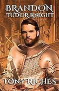 Brandon: Tudor Knight