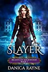 Slayer (Beasts of Edgewood, #1)