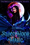 Blood Moon Magic (Elements of Twilight, #1)