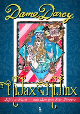 Hi Jax & Hi Jinx by Dame Darcy