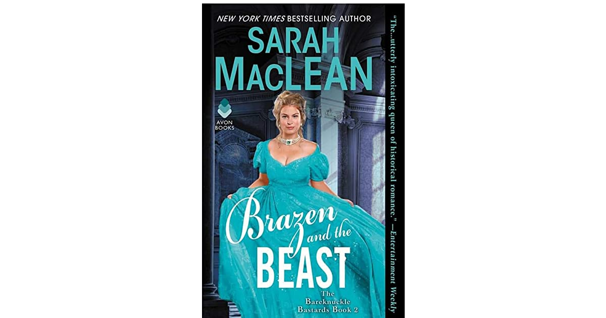 797adfa64a3fa2 Brazen and the Beast by Sarah MacLean