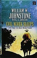 Evil Never Sleeps (Will Tanner, #4)