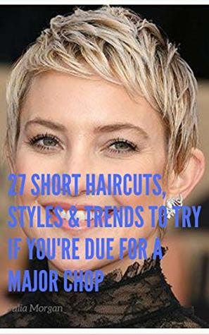 27 Short Haircuts, Styles & Trends to Try if You're Due for a Major Chop