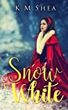 Snow White (Timeless Fairy Tales, #11)