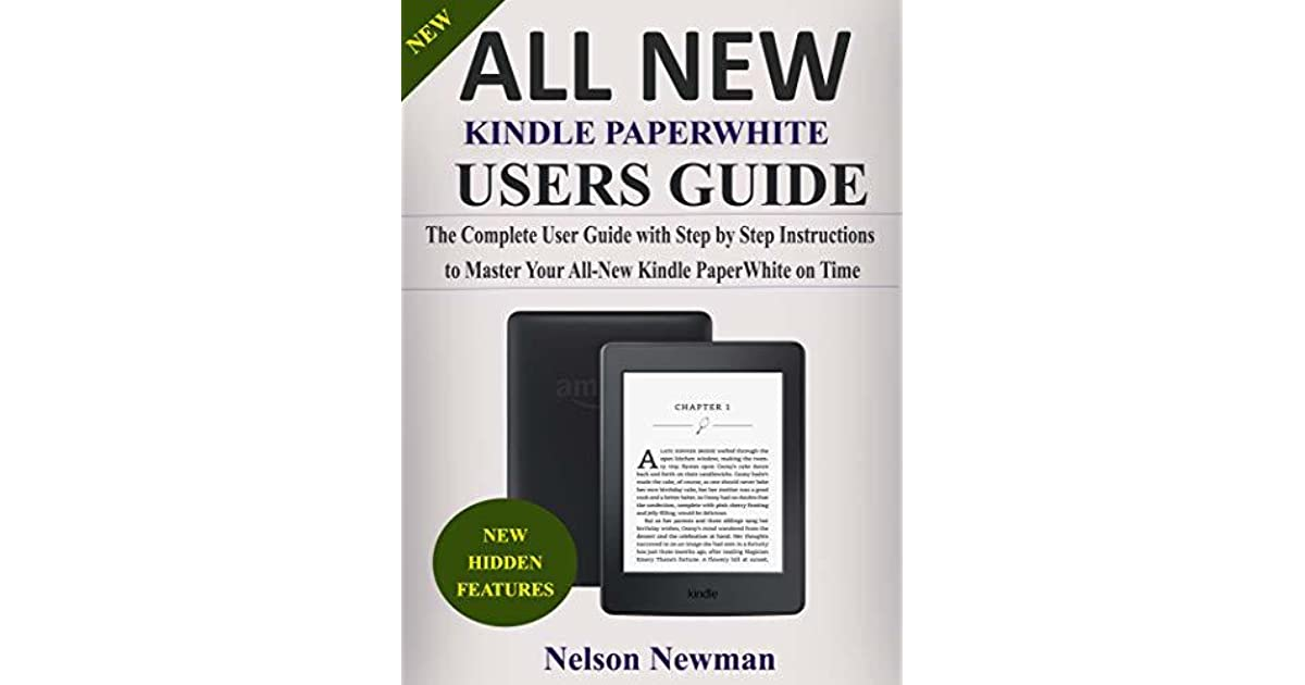 All-new kindle paperwhite user guide: the complete guide with step.