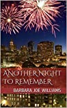 Another Night to Remember: A Novella