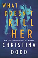 What Doesn't Kill Her (Cape Charade, #2)