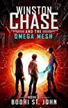 Winston Chase and the Omega Mesh
