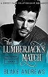 The Lumberjack's Match: A Sweet Fake Relationship Romance (Pretendr Dating App Series)