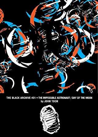 The Impossible Astronaut / Day of the Moon (The Black Archive, #29)
