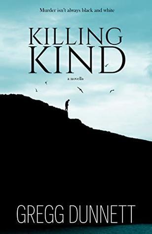 Killing Kind by Gregg Dunnett