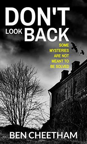 Dont Look Back (A Novel in Two Parts)