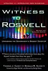 Witness to Roswell, Revised and Expanded Edition: Unmasking the Government's Biggest Cover-Up