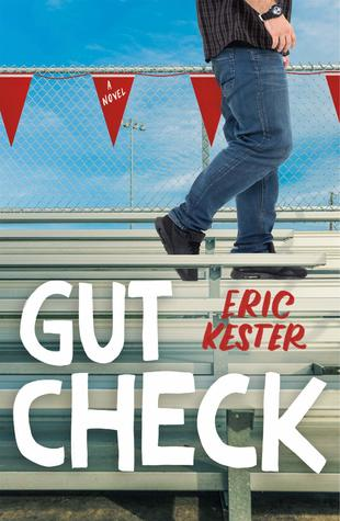Gut Check by Eric Kester