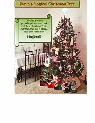 Santa's Magical Christmas Tree (Book Book 1)