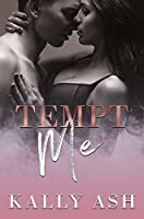 Tempt Me (Tempt Series Book 1)