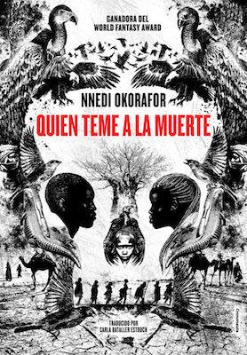 Quien teme a la muerte by Nnedi Okorafor