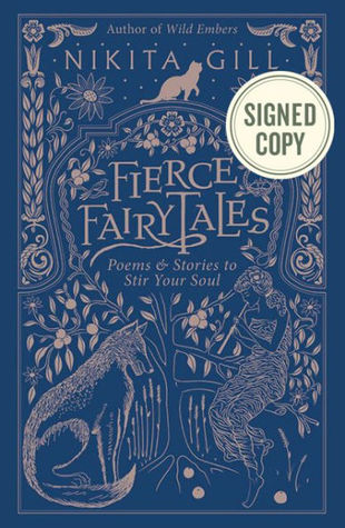 Fierce Fairytales: Poems and Stories to Stir Your Soul by
