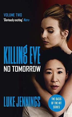 No Tomorrow (Killing Eve, #2)