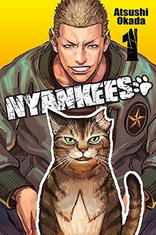 Nyankees, Vol. 1 by Atsushi Okada