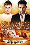 Nutmeg Spiced Omega (The Hollydale Omegas #10)