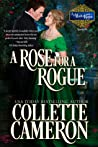 A Rose for a Rogue by Collette Cameron