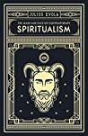 The Mask and Face of Contemporary Spiritualism