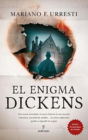 Portadas de la novela negra histórica El enigma Dickens, de Mariano F. Urresti