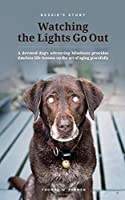 Bessie's Story - Watching the Lights Go Out