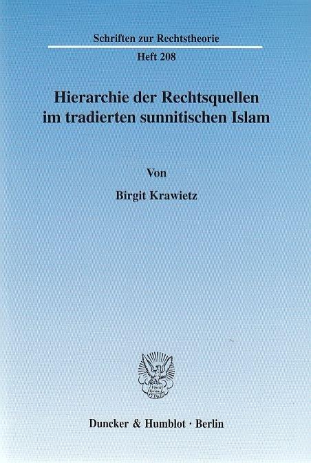 Hierarchie der Rechtsquellen im tradierten sunnitischen Islam