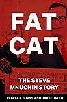 Fat Cat: The Steve Mnuchin Story