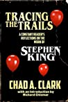 Tracing The Trails by Chad A. Clark