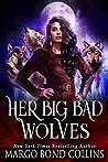 Her Big Bad Wolves (Her Big Bad Wolves #1)