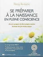 Se préparer à la naissance en pleine conscience (livre + cd)