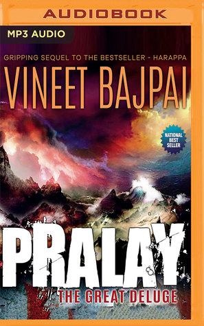 PRALAY: The Great Deluge by Vineet Bajpai