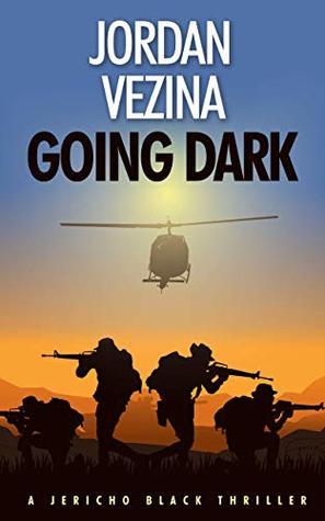 Going Dark (Jericho Black Thriller #5)