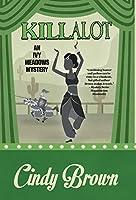 Killalot (Ivy Meadows Mystery)