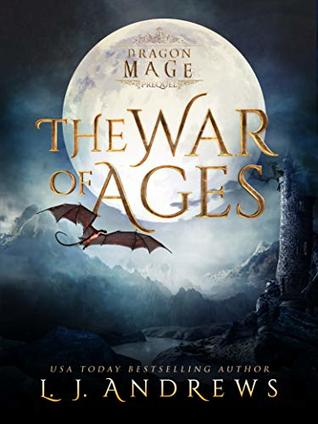 The War of Ages by L.J. Andrews