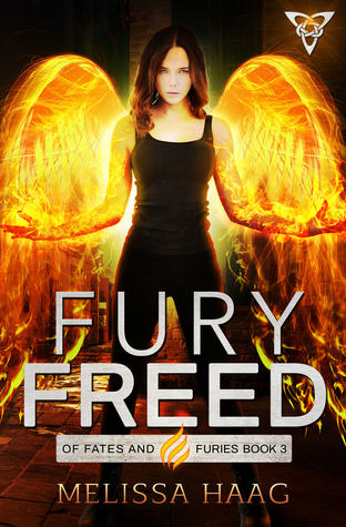 Fury Freed Of Fates And Furies 3 By Melissa Haag