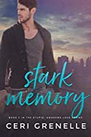 Stark Memory (Stupid Awesome Love Book 3)