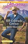 Her Colorado Cowboy (Rocky Mountain Heroes #3)