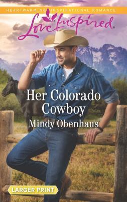 Her Colorado Cowboy (Rocky Mountain Heroes #3)
