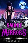 Smoke And Mirrors (Harem of Freaks #3)