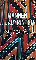 Mannen i labyrinten (Cassidy & Spenser, #1)