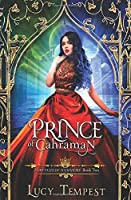 Prince of Cahraman: A Retelling of Aladdin (Fairytales of Folkshore)