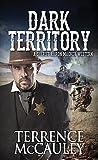 Dark Territory (A Sheriff Aaron Mackey Western Book 2)