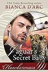 The Jaguar's Secret Baby (Tales of the Were: Jaguar Island #3)