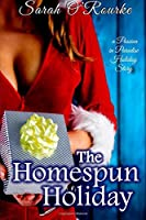 The Homespun Holiday (Passion in Paradise)