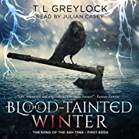 The Blood-Tainted Winter (The Song of the Ash Tree, #1)